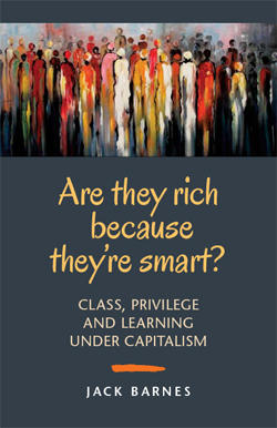 Are They Rich Because They're Smart?